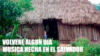 Volvere algun dia El Salvador