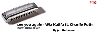 Wiz Khalifa - see you again ft.Charlie Puth - harmonica cover ( EXTRA : LINK HOW TO PLAY )