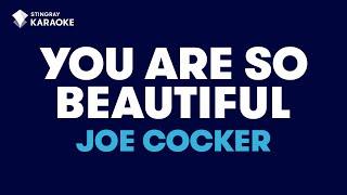 You Are So Beautiful in the style of Joe Cocker karaoke video with lyrics
