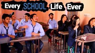 Every School Life Ever - School special video - Abhishek Sharma.