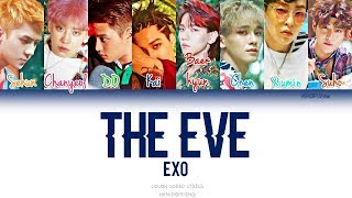 EXO (엑소) - The Eve (Color coded Han|Rom|Eng Lyrics)