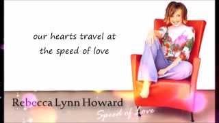 Rebecca Lynn Howard - Speed Of Love (Lyrics Video) - Unreleased Song