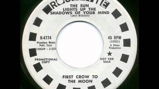First Crow to the Moon - The sun light up the shadows of your mind