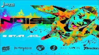 "5Star Akil - Noise ""2015 Trinidad Soca"""