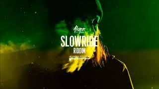 SlowRide Riddim (Reggae Beat Instrumental) (Protoje, Chronixx, Alborosie Type) - Alann Ulises