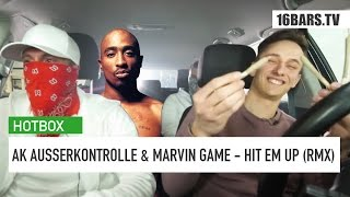 AK AusserKontrolle & Marvin Game - Hit Em Up | Hotbox Remix | 16BARS.TV