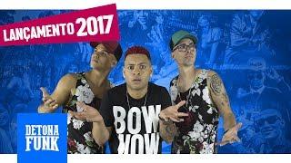 Os Cretinos - Elas Balançam a Bunda - Joga essa Potranca (DJ Tezinho) Lançamento 2017