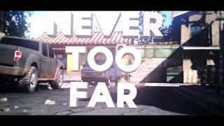2CE | Never too Far [HD]