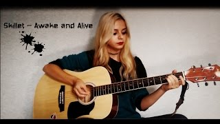 "Acoustic cover ""Skillet – Awake and Alive"""