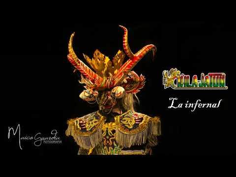 La Infernal de Chila Jatun Letra y Video