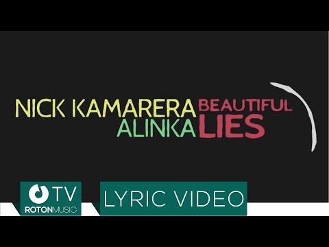 Nick Kamarera feat. Alinka - Beautiful Lies (Lyric Video)