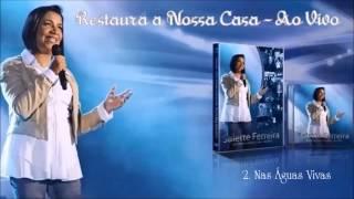 Nas águas vivas - Salette Ferreira ''Vem santo Espírito de Deus''