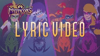 Mysticons Theme Song | Lyric Video | MUSIC