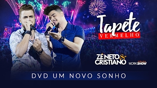 Zé Neto e Cristiano - Tapete Vermelho - DVD Um Novo Sonho