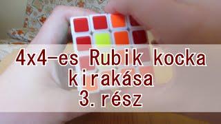 4x4-es Rubik kocka kirakása - 3.rész (perity-k)