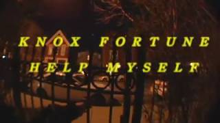 Knox Fortune - Help Myself (Lyric Video)