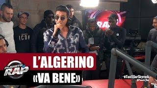 """L'Algérino """"Va Bene"""" #PlanèteRap"""