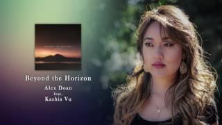 Alex Doan - Beyond the Horizon (ft. Kashia Vu)