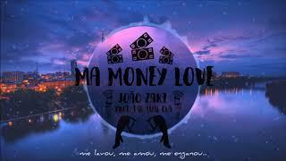 João Zaki - Ma Money Love (Prod.  Fac Tual Clã)