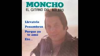 04 Moncho - Propiedad Privada - Lo Mejor del Bolero