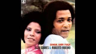 Elza Soares e Roberto Ribeiro - Aurora De Um Sambista - 1972
