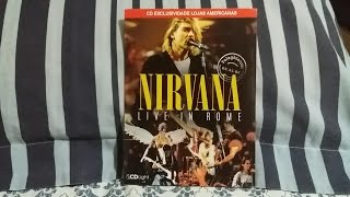 Unboxing:  Nirvana - Live in Rome (Exclusivo Lojas Americanas) (Unofficial live CD Made in Brazil)