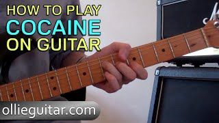 How To Play 'Cocaine' (J.J. Cale) On Guitar