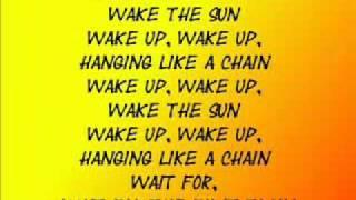 Wake the Sun with lyrics