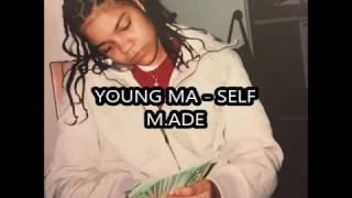 YOUNG M.A. SELF MADE LYRICS