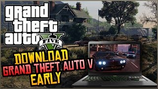 How To Download Grand Theft Auto 5 PC Edition Early! (GTA 5 PC Pre-load)