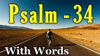 Psalm 34 - The Happiness of Those Who Trust in God. (With words - KJV)