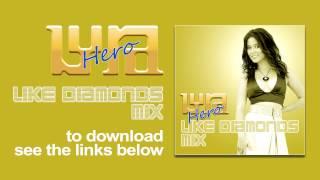 LYRA - Hero (Like Diamonds Mix) PREVIEW
