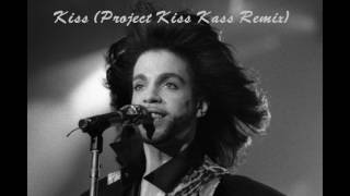 Prince - Kiss (Project Kiss Kass Remix)