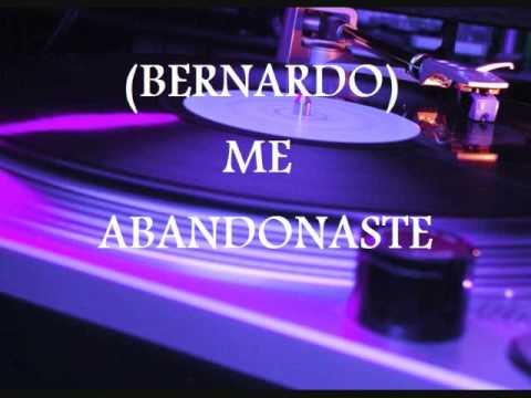 Jamas Pense de Bernardo Letra y Video