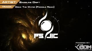 Chill | Bassline Drift - Drink The Water (Froogle Rebive)