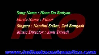 Hone Do Batiyan Karaoke | Fitoor Movie Karaoke