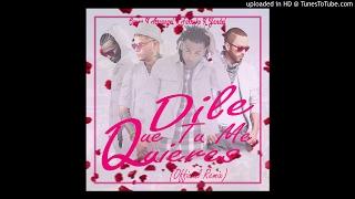 Ozuna Ft. Arcangel,Farruko Y Yandel - Dile Que Tu Me Quieres (Remix) Dj Arman (Link De Descarga)