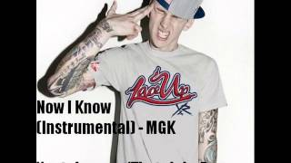 Now I Know (Instrumental) - MGK - EST 4 Life (Interlude)