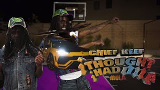 Chief Keef - I Thought I Had One