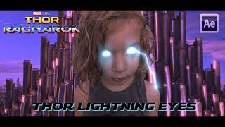 Thor Ragnarok Lightning Eyes Effect And Thor Ragnarok Lightning Effect