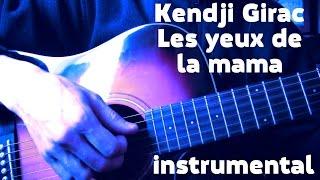 KARAOKE Les yeux de la mama (instrumental) - Kendji Girac (Dmitriy Subotenko Cover)