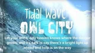 Owl City - Tidal Wave (Lyric Video)