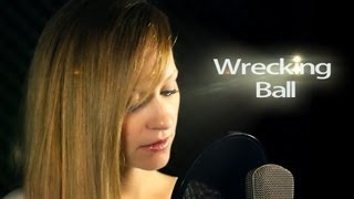 Miley Cyrus - Wrecking Ball -  Music video cover by Chàrlee M.
