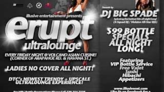 Erupt Ultra Lounge  - Black Friday - W DJ BIG SPADE - NO COVER