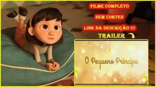 """Filme Completo """"O Pequeno Príncipe"""" 2015 Dublado HD"""
