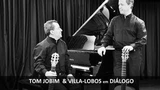 Falando de Amor / Bachianas nº 5 - Tom Jobim / Villa-Lobos - Fábio Nery e Fernando Rodrigues