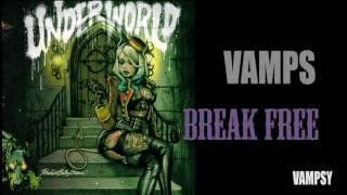 VAMPS - BREAK FREE