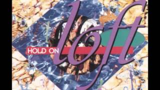 Loft - Hold on - Eurodance 90