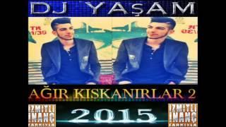 DJ YAŞAM 2015 AĞIR KISKANIRLAR 2 İZMİTLİ İNANÇ FARKIYLA2