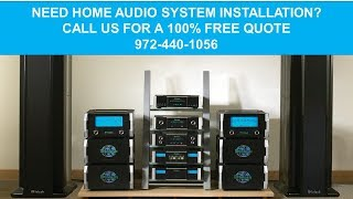 Home Audio Installation Dallas Tx 972-440-1056 Home Theater Systems Dallas TX
